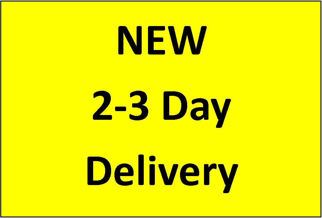 2 - 3 day delivery